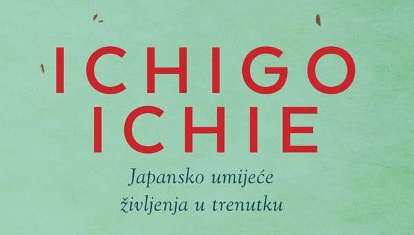 lifestyle-mozaik-knjiga-ichigo-ichie-japansko-umiježe-življenja-modnialmanah