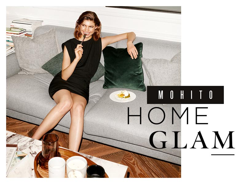 mohito-home-glam-fashion-modnialmanah