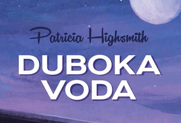 lifestyle-mozaik-knjiga-patricia-highsmith-duboka-voda-modnialmanah