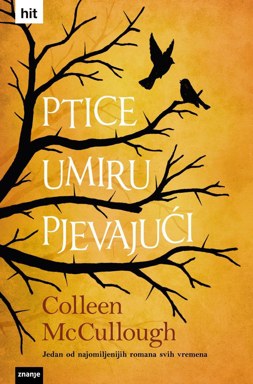 Colleen-McCullough-znanje-ptice-umiru-pjevajući
